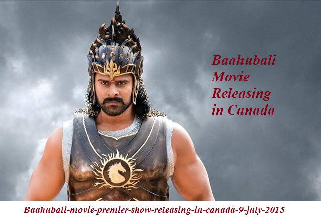 Baahubali-movie-premier-show-releasing-in-canada