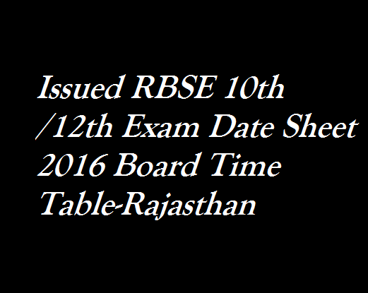 RBSE-10th-12th-Exam-Date-Sheet-2016-Board-Time-Table-Rajasthan