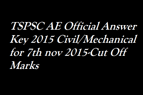 TSPSC-AE-Official-Answer-Key-2015-Cut-Off-Marks