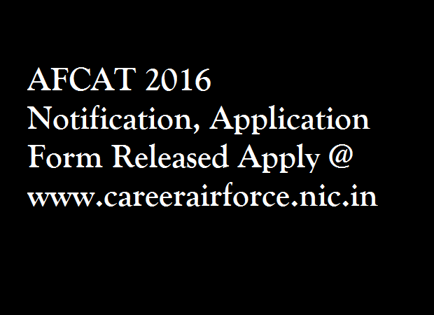 AFCAT-2016-Notification-Application-Form