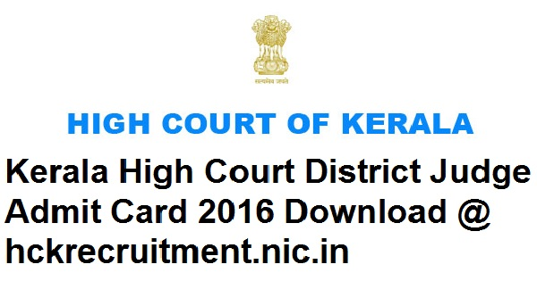 Kerala High Court District Judge Admit Card 2016