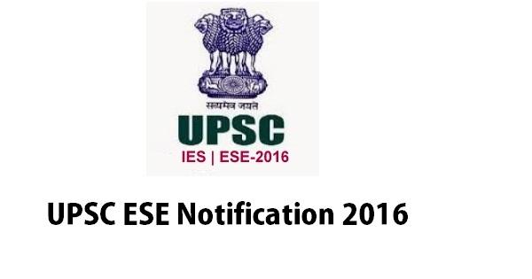 UPSC ESE Notification 2016
