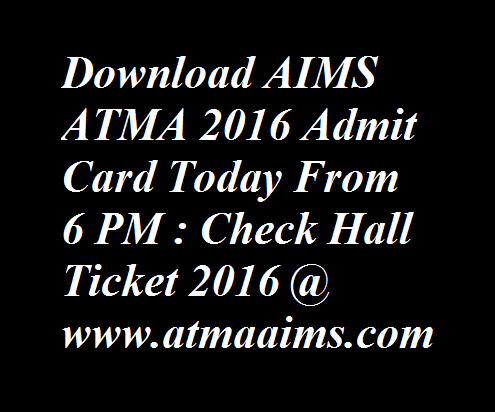 AIMS ATMA 2016 Admit Card