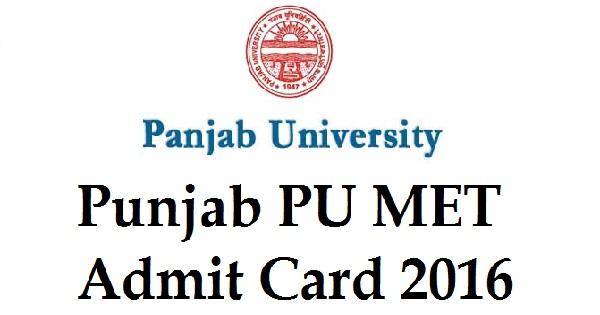 Punjab PU MET Admit Card 2016