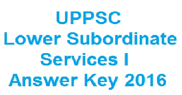 UPPSC-Lower-Subordinate-I-Answer-Key-2016