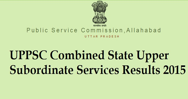 UPPSC PCS Exam Results 2015