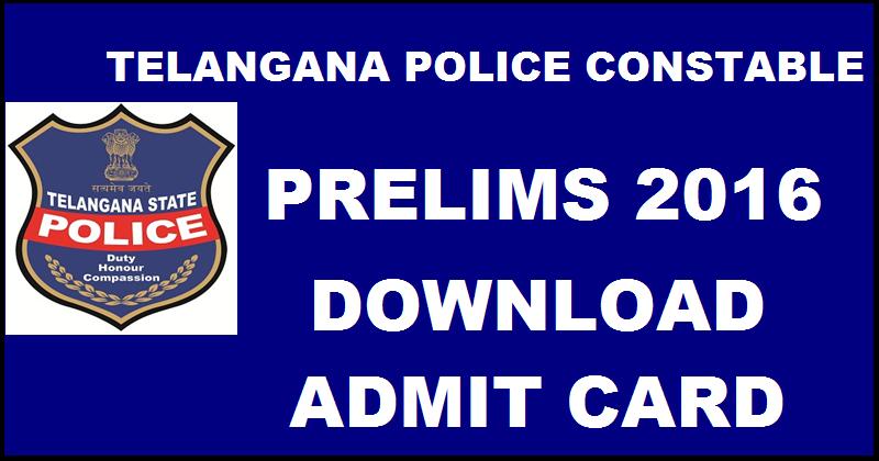 Telangana TS Police Constable Prelims Admit Card 2016