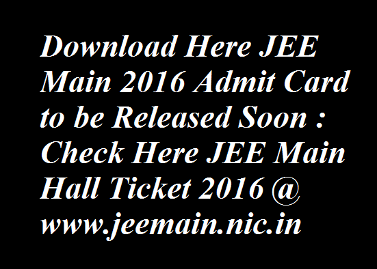 JEE Main 2016 Admit Card