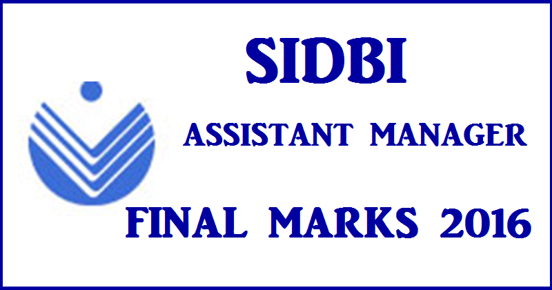 sidbi-asst-manager-final-marks-2016