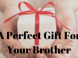 A Perfect Gift For Your Brother
