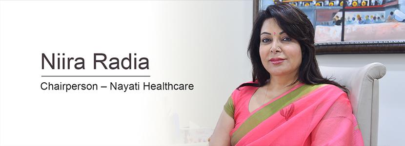Niira Radia-Chairperson-Nayati-Healthcare