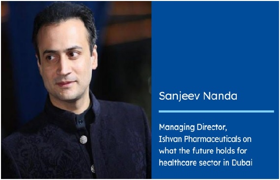 MD of Dubai-based ISHVAN Pharmaceuticals